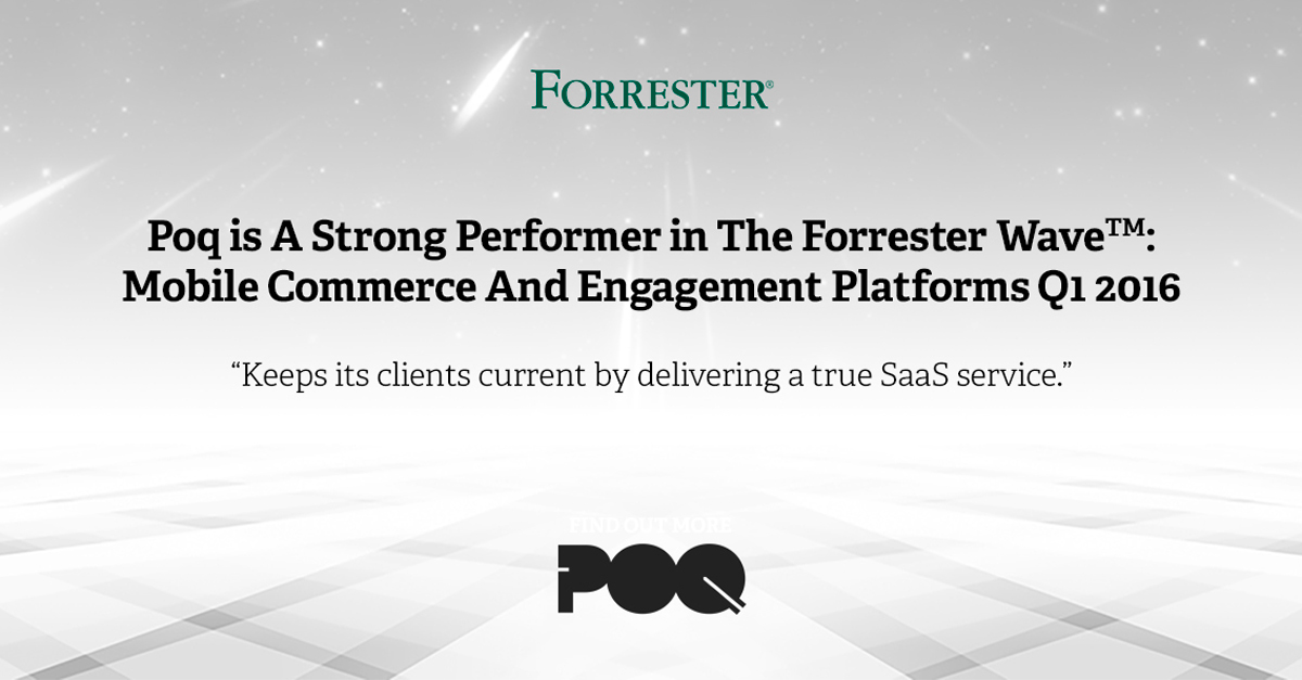 Forrester Wave: Poq Is A Strong Performer In Q1 2016 | Poq