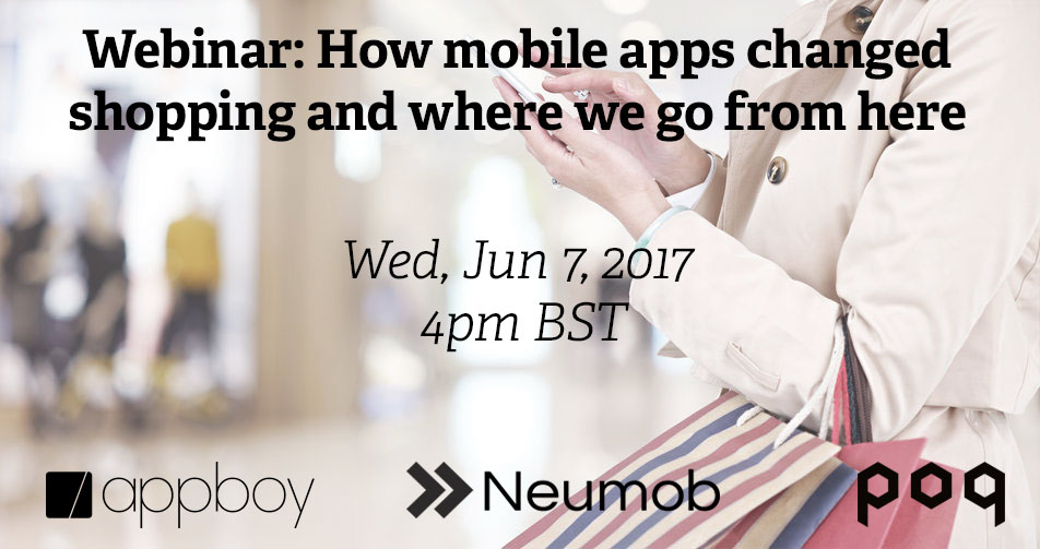 Webinar: How mobile apps changed shopping and where to go from here