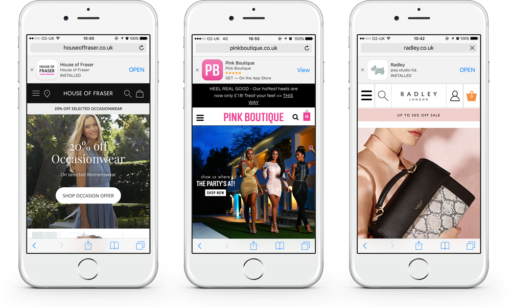 House of Fraser, Pink Boutique, Radley mobile website app banner | Poq - the app commerce company