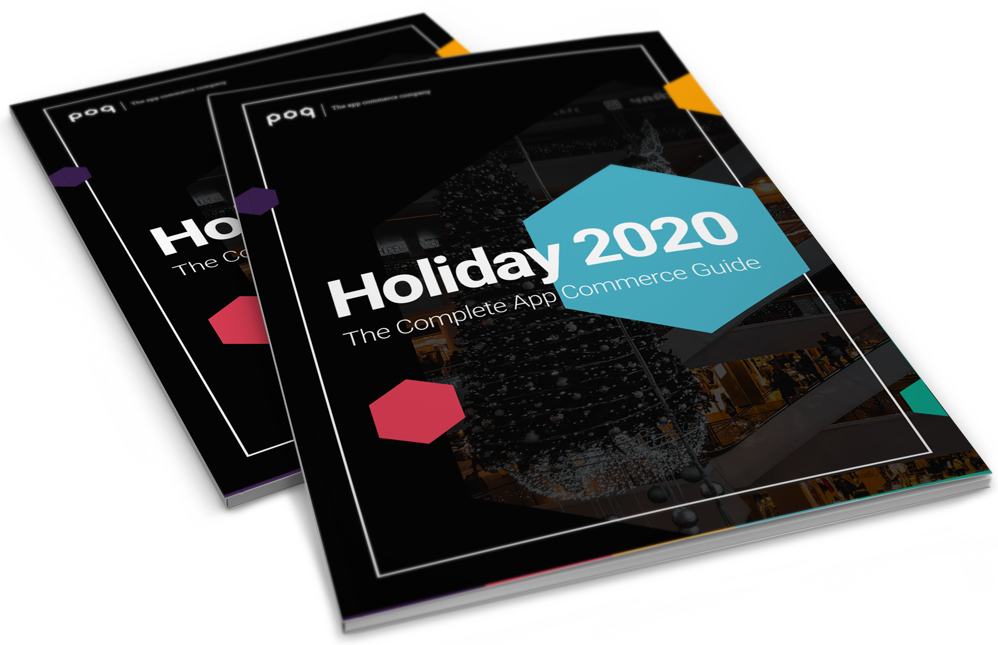 Holiday 2020 | The Complete App Commerce Guide